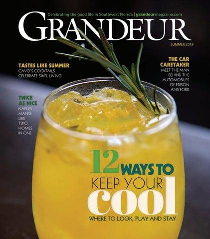 0d5e85145f4 Grandeur Magazine - Summer 2019 by Grandeur Magazine - issuu