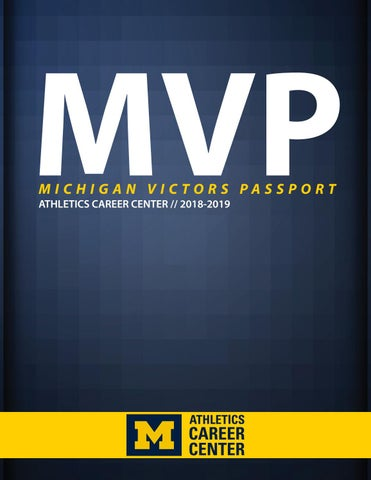 MVP: Michigan Victors Passport by Michigan Athletics Career