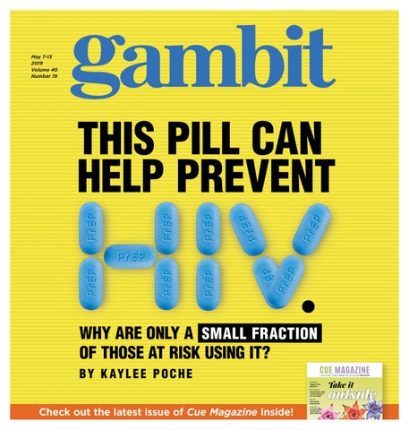Gambit New Orleans, May 7, 2019 by Gambit New Orleans - issuu