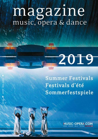 Magazine Music Opera Dance 2019 By Violaine Thielen Issuu