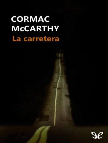 LA CARRETERA by sheyla maximilianotorres - issuu