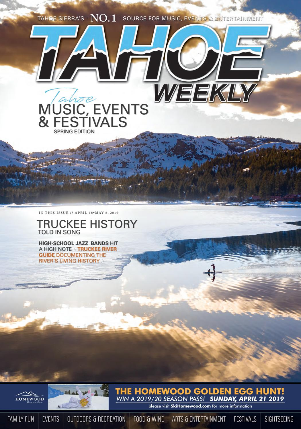 April 18 to May 4, 2019 by Tahoe Weekly - issuu
