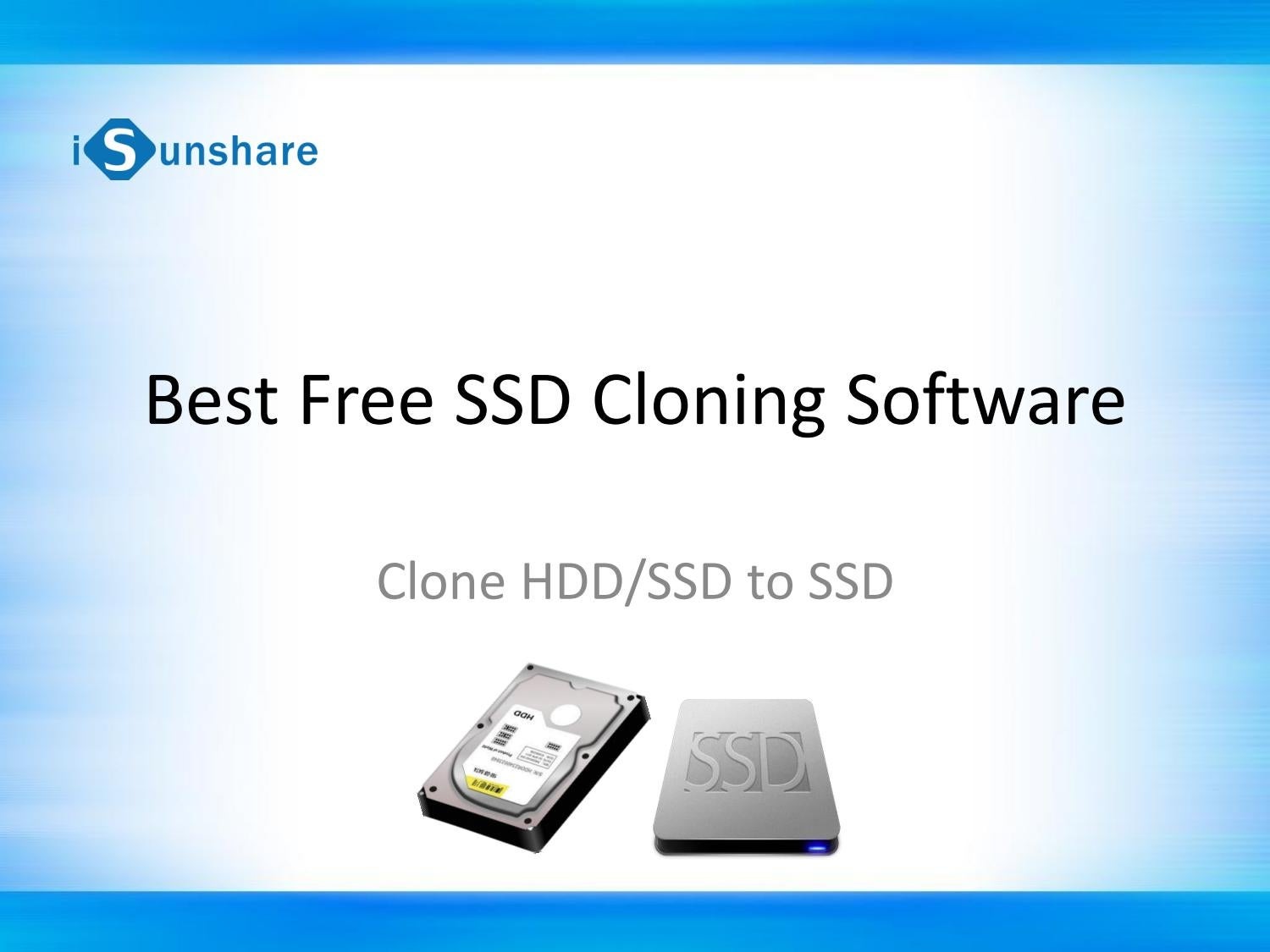Download iSunshare SSD Cloning Software to Clone Hard Drive to SSD