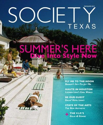 Society Texas May June 2019 By Societytexas Issuu