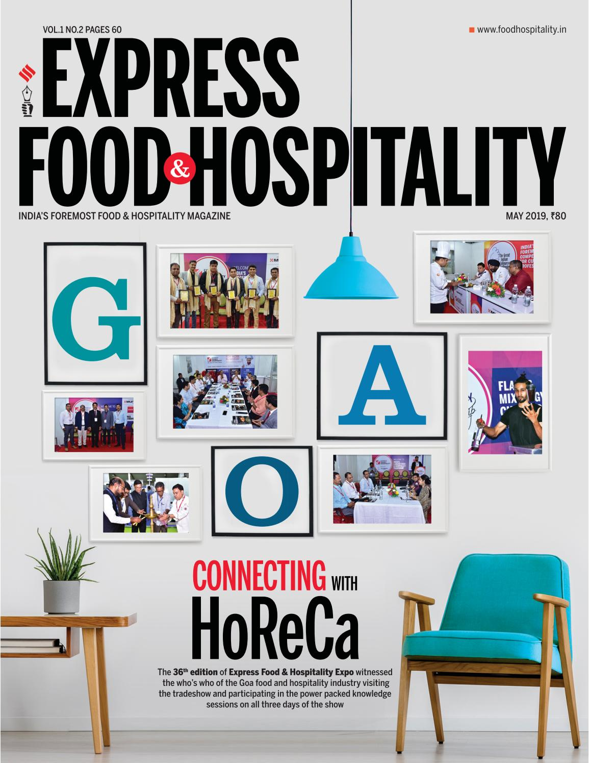 Express Food and Hospitality (Vol 1 No 2) May, 2019 by
