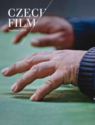 Czech Film / Summer 2019 by Czech Film Center - issuu
