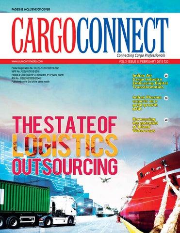 Cargo Connect February 2019 by upamanyu surecommedia - issuu