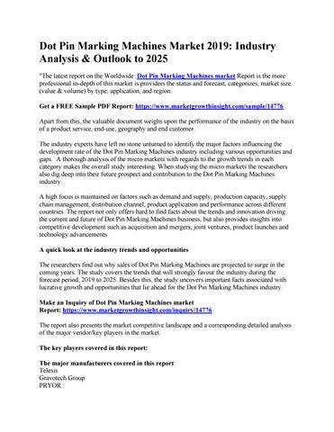 3db045fbe8b Dot Pin Marking Machines Market 2019: Industry Analysis & Outlook to ...