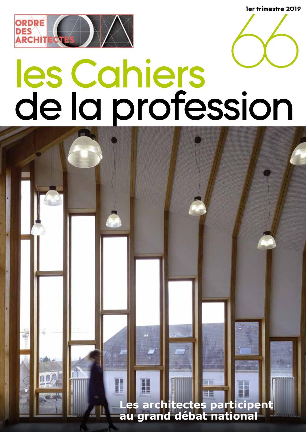 Liste Ordre Des Architectes cahiers de la profession n°66cnoa - issuu
