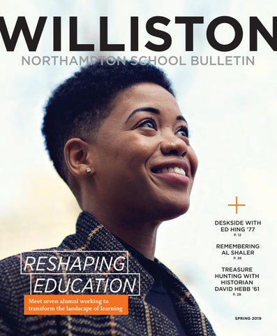 b2f5f5c11c4b The Williston Northampton School Bulletin, Spring 2019 by Williston ...