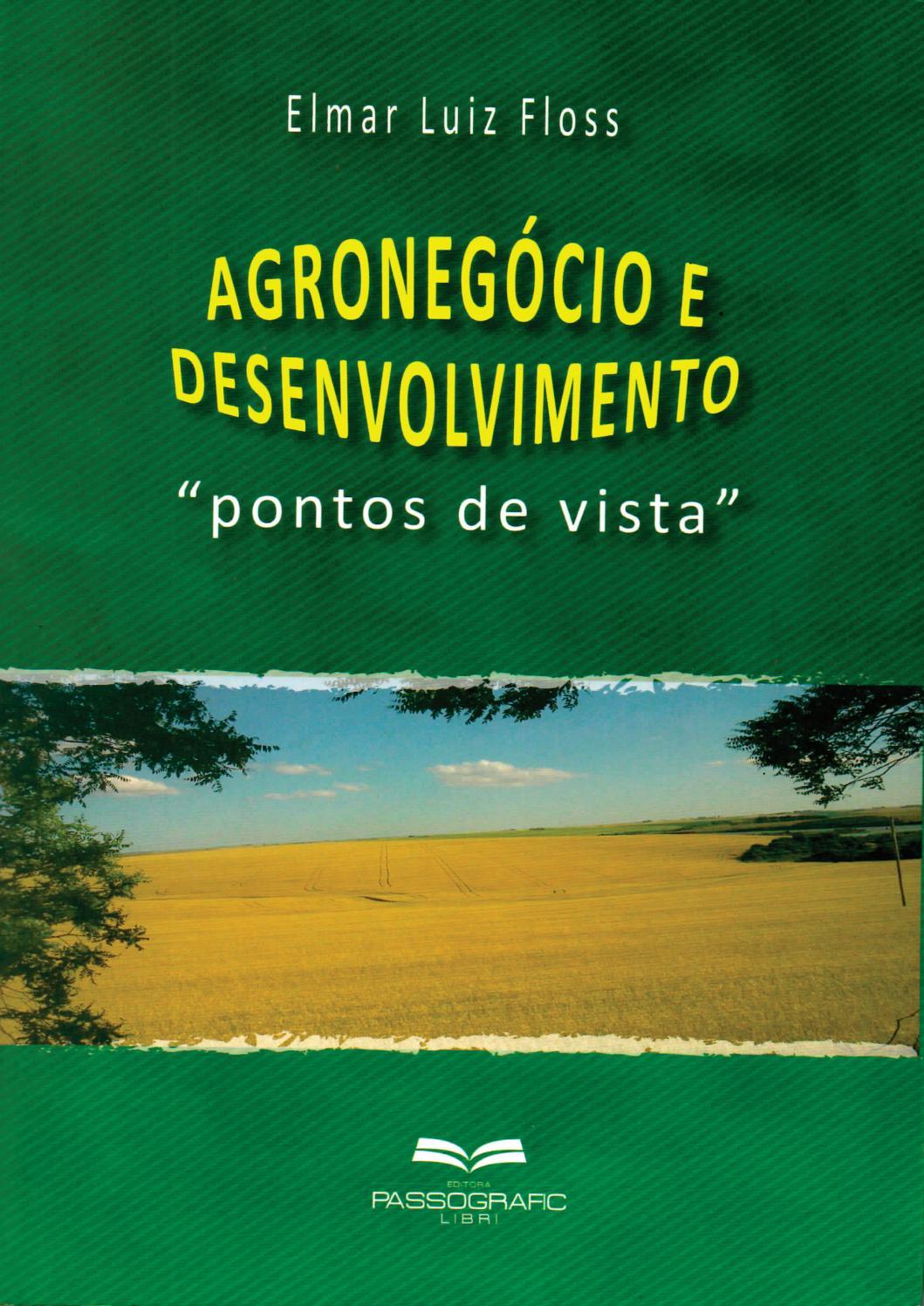 Agronegócio E Desenvolvimento Pontos De Vista By Incia