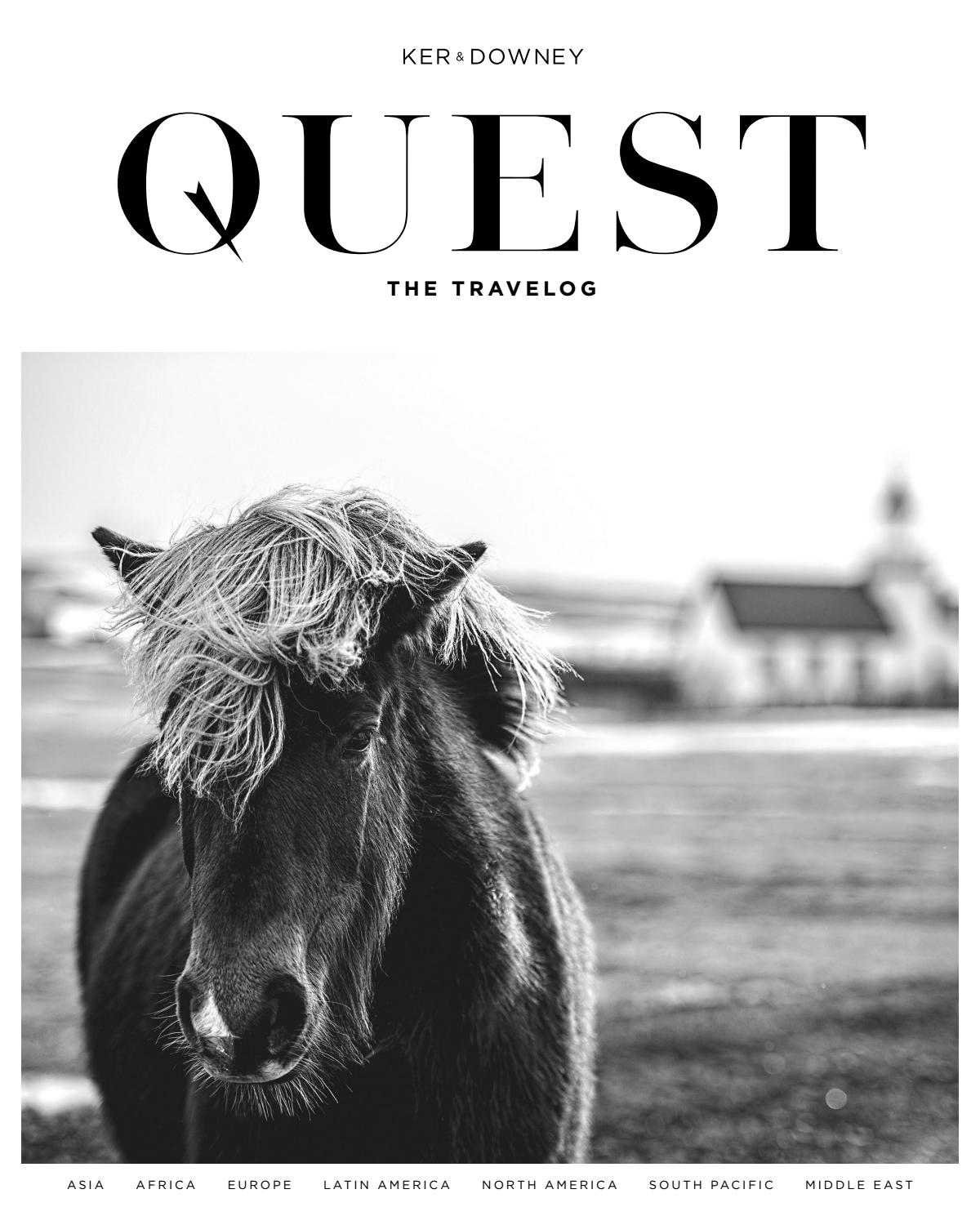 QUEST Magazine The Travelog Spring 2019 by Ker & Downey - issuu