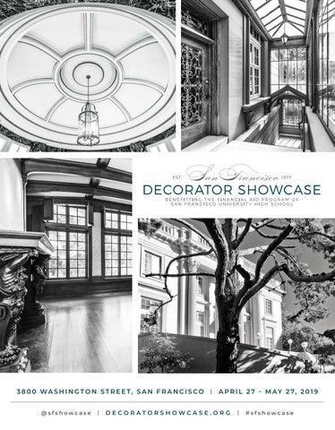 2019 San Francisco Decorator Showcase Program Book By Sfuhsorg Issuu