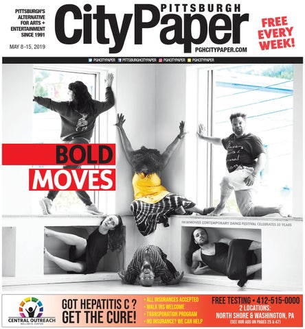 May 8, 2019 - Pittsburgh City Paper by Pittsburgh City Paper