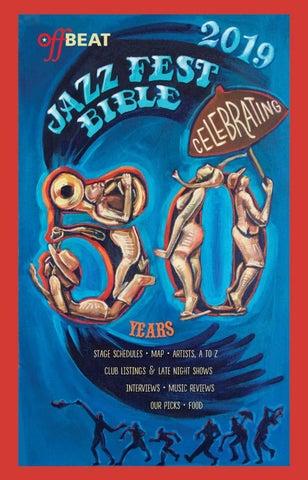 d9cde974c OffBeat Magazine Jazz Fest Bible 2019 by OffBeat Magazine - issuu