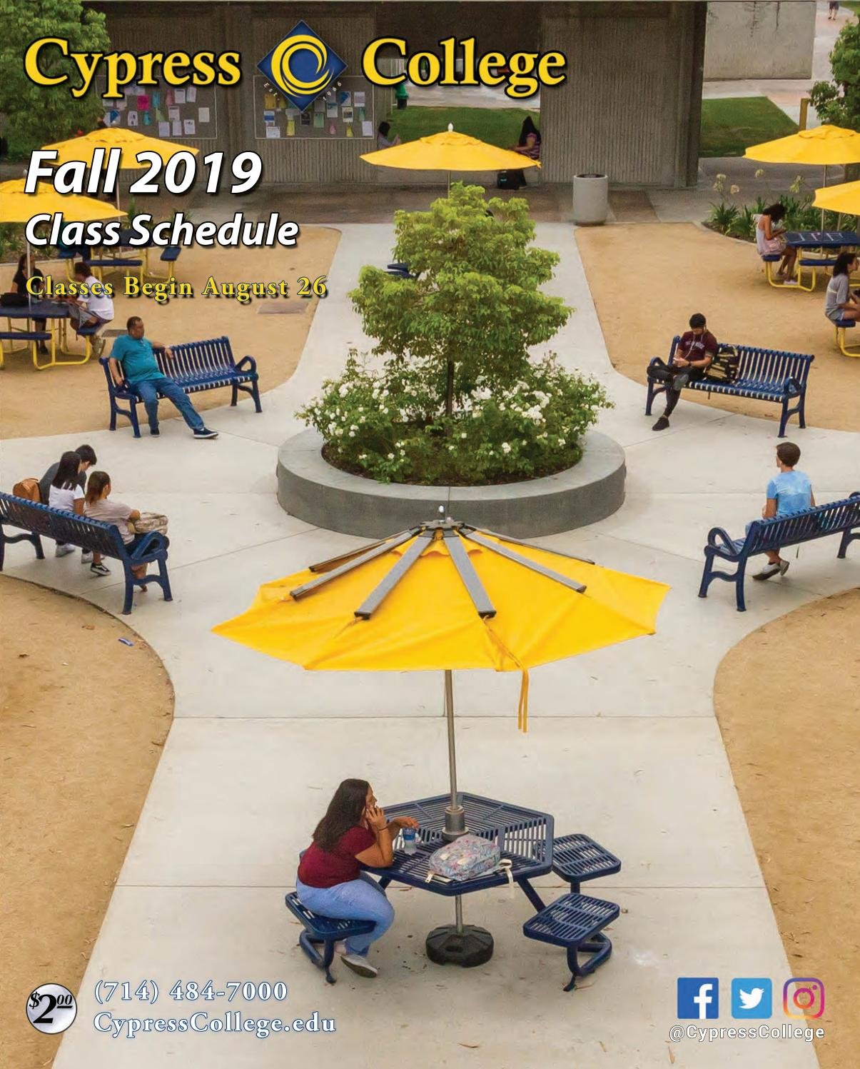 Cypress College Fall 2019 Schedule of Classes by Cypress College - issuu