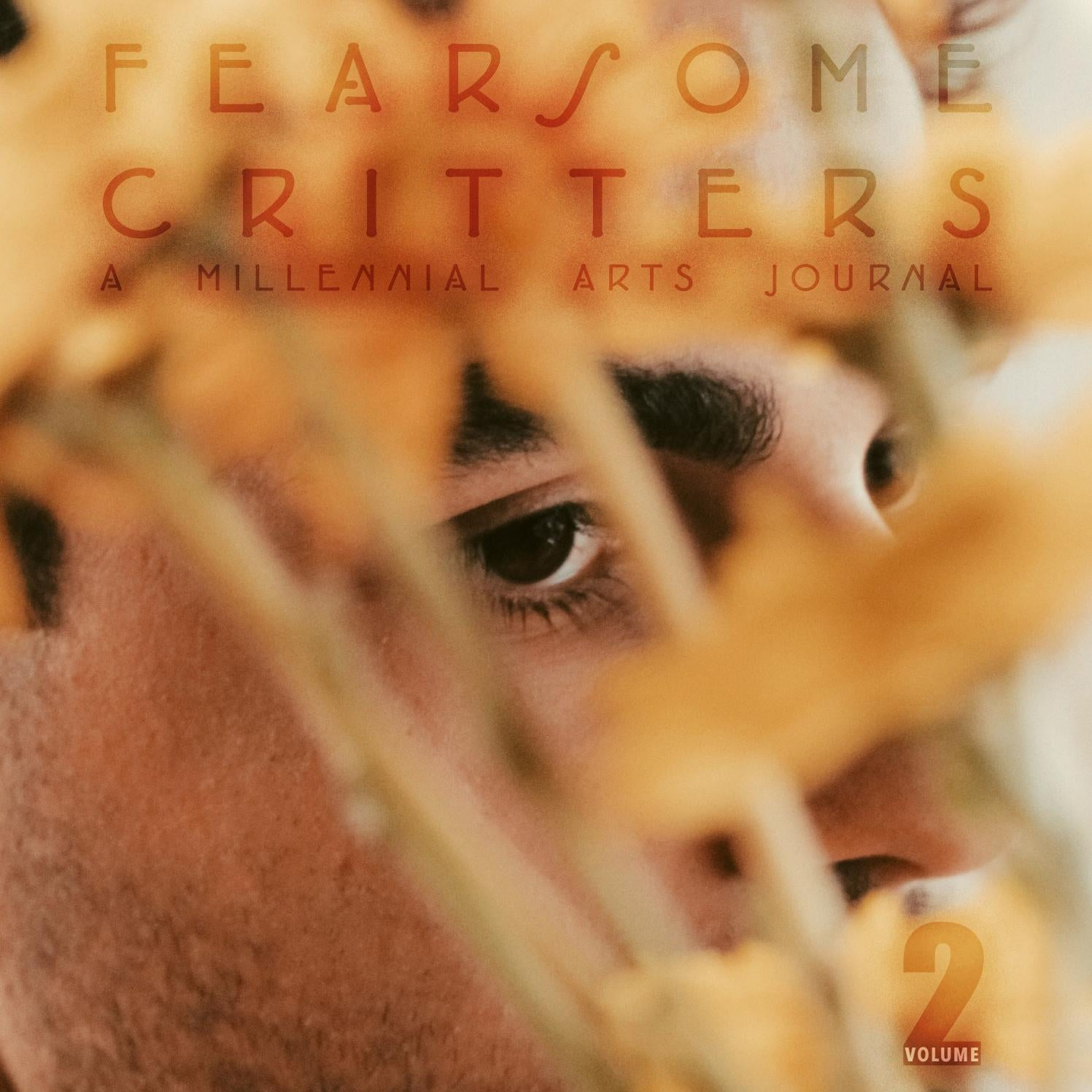 Fearsome Critters: A Millennial Arts Journal — VOLUME TWO by