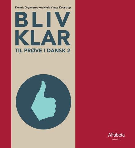 Bliv Klar Til Prove I Dansk 2 By Alfabeta Forlag Issuu