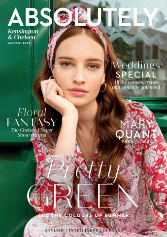9ade990a5f6 Absolutely Kensington   Chelsea May 2019 by Zest Media London - issuu