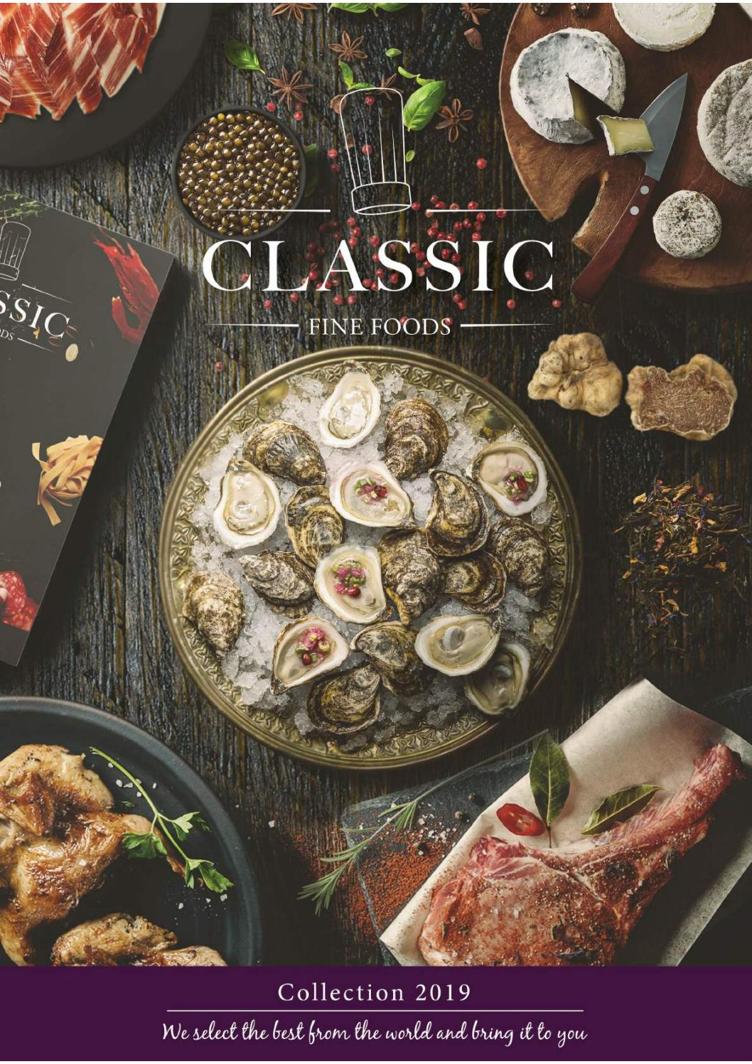 classic fine foods catalogue 2019 by classic fine foods