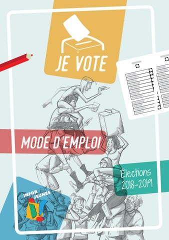 be0f8344a66 Je vote - Mode d emploi - Élections 2018-2019 by Fédération Infor ...