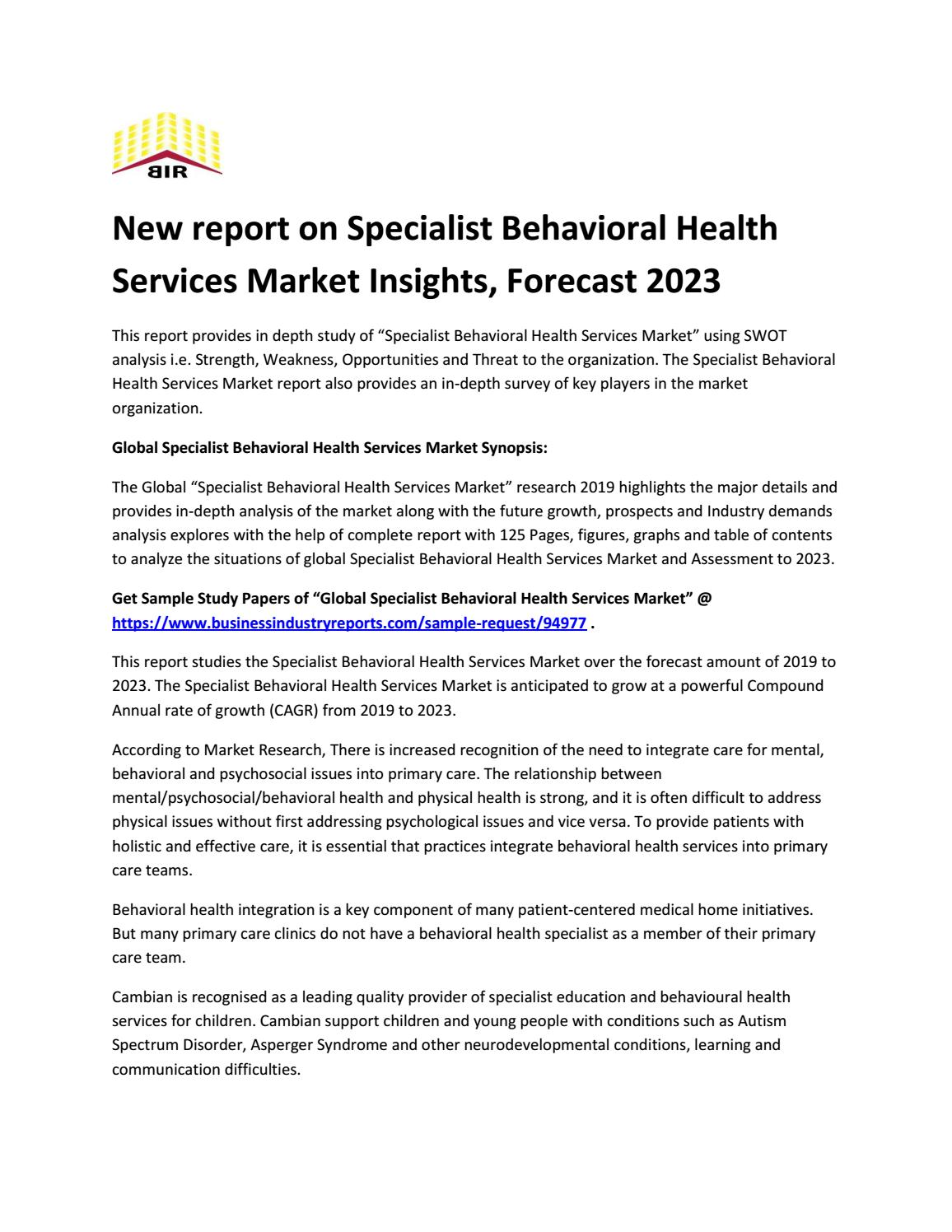 Specialist Behavioral Health Services Market Analysis Reveals Explosive Growth By 2023 By Businessindustryreports10 Issuu
