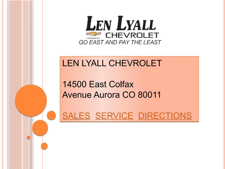 Len Lyall Chevrolet - Denver Chevy Dealer - Used Cars Denver ... | len lyall chevrolet