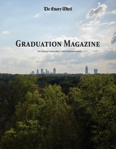 Class of 2019 Graduation Magazine by The Emory Wheel - issuu