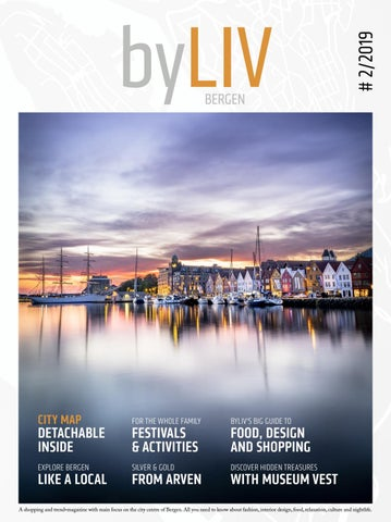 byLIV Bergen #2/2019 by Bergen Sentrum - issuu