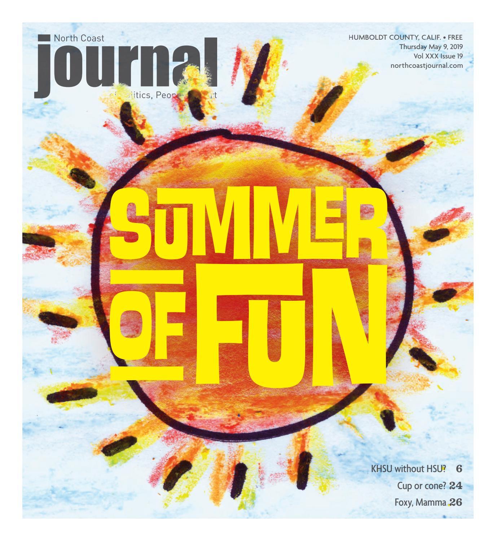 North Coast Journal 05 09 19 Edition By North Coast Journal Issuu