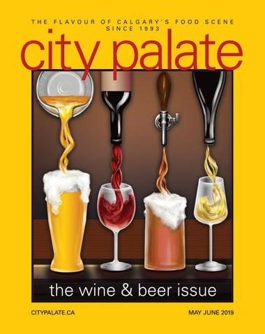 c6d281c2f5f City Palate May June 2019 by City Palate - issuu