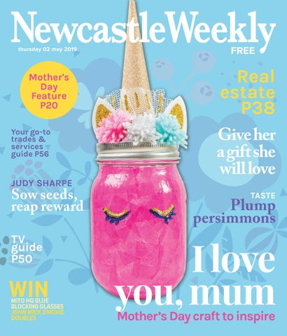 02 May 2019 by Newcastle Weekly Magazine - issuu