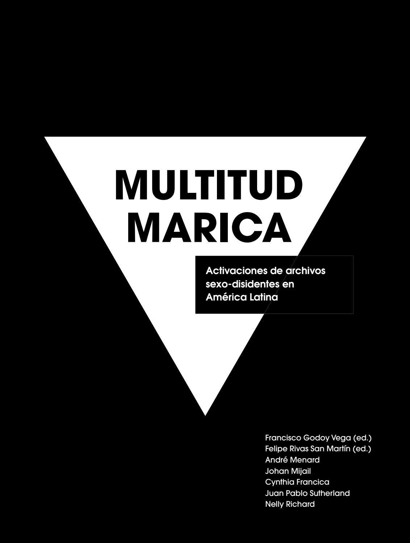 fdcb252616 Multitud Marica by Museo de la Solidaridad Salvador Allende - issuu