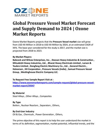 Global Pressure Vessel Market Forecast and Supply Demand to 2024   Ozone  Market Reports