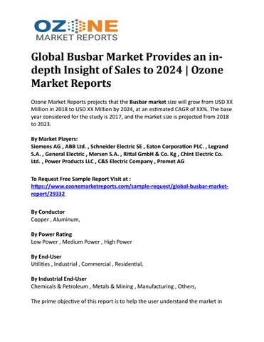 Global Busbar Market Provides an in-depth Insight of Sales to 2024