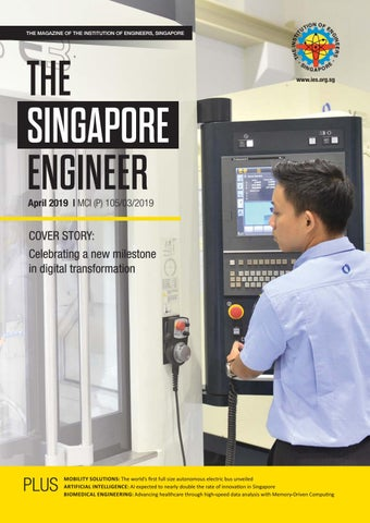 The Singapore Engineer April 2019 by The Singapore Engineer - issuu