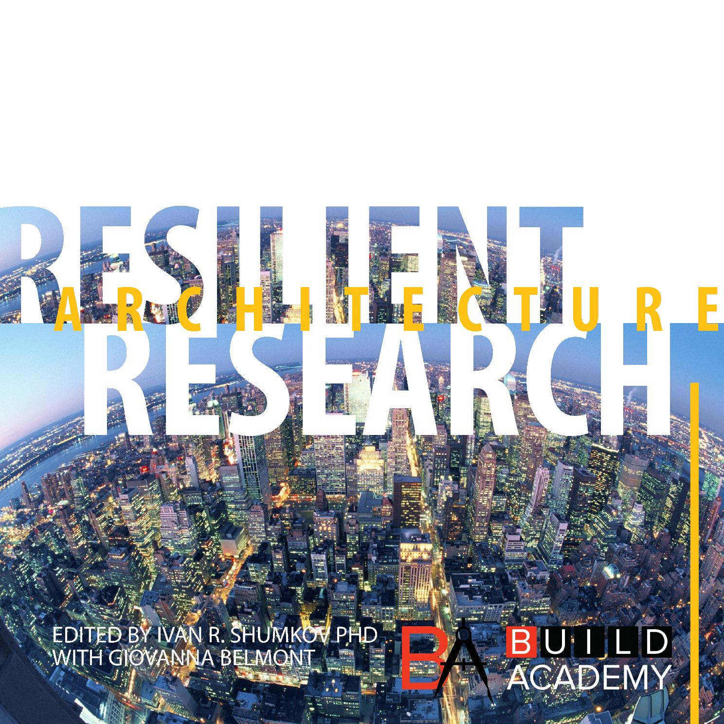 BUILD ACADEMY_Resilient Architecture Case Studies by