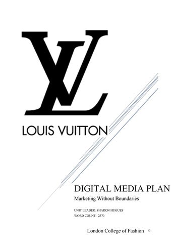 5c0b13b2581 Louis Vuitton Brand Extension Digital Media Plan - Cosmetics by ...