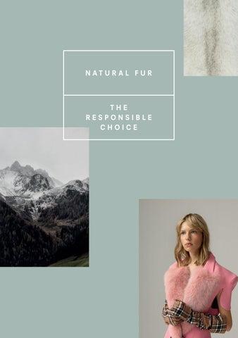 7b0133b4b94 Natural Fur - The Responsible Choice by wearefur - issuu