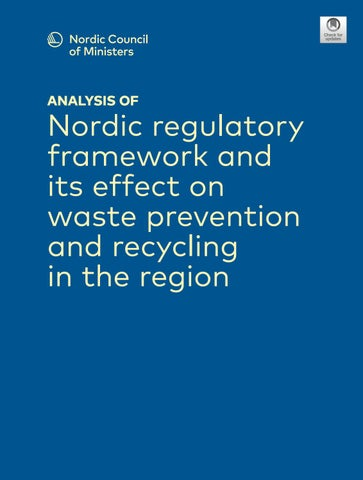 Analysis Of Nordic Regulatory Framework And Its Effect On Waste