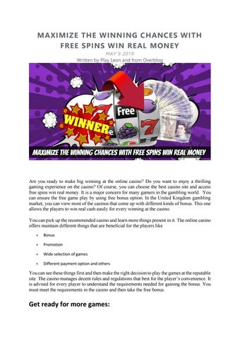 Maximize The Winning Chances With Free Spins Win Real Money By