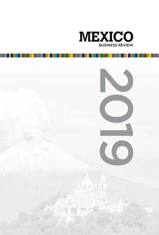 Mexico Business Review 2019 by Mexico Business Publishing