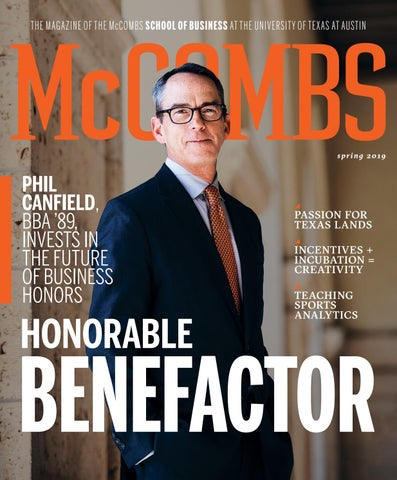 McCombs Magazine Spring 2019 By School Of Business