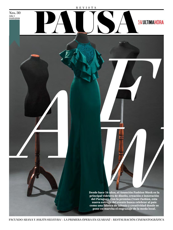 Pausa Nº 30 Asunción Fashion Week 2019 By Revista Pausa Issuu
