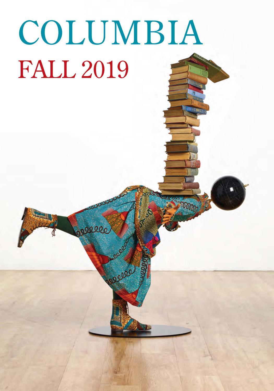 Columbia University Press Fall 2019 Catalog By Columbia University Press Issuu