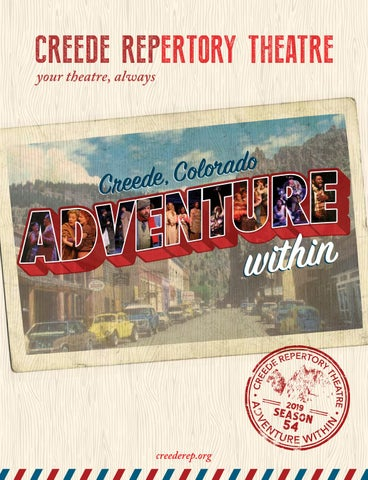 2019 Creede Repertory Theatre Season Program by Creede Repertory