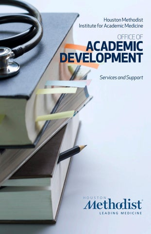 Office of Academic Development Services by Houston Methodist