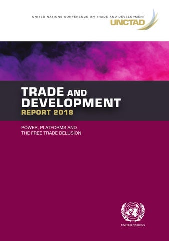 Trade and Development Report 2018: Power, Platforms and the