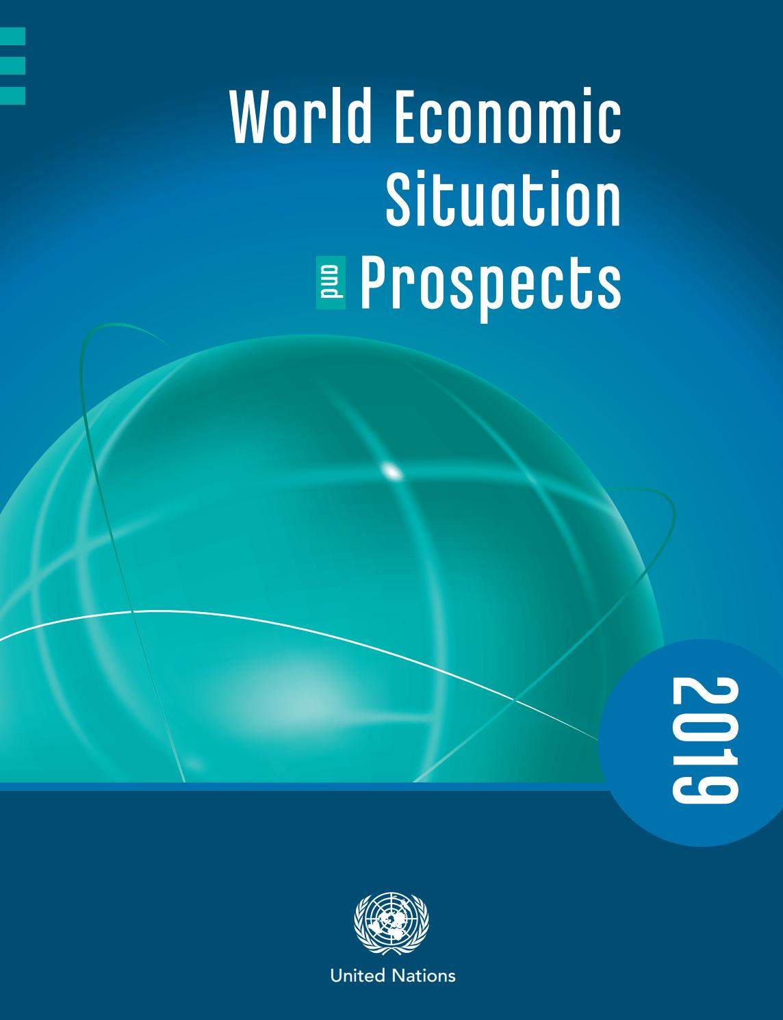 World Economic Situation and Prospects 2019 by United