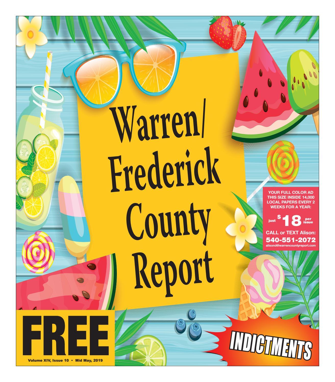 Mid May 2019 Warren/Frederick County Report by Warren